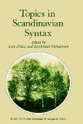 Topics in Scandinavian Syntax