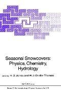 Seasonal Snowcovers Physics, Chemistry, Hydrology