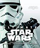 Ultimate Star Wars: personages, wezens, locaties, technologie, voertuigen