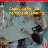 Aspecten Van de Beroepsuitoefening (Dutch Edition)
