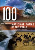 100 Most Beautiful National Parks in the World A Journey Across Five Continents