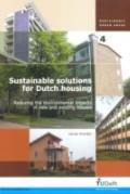 Sustainable Solutions for Dutch Housing Reducing the Environmental Impacts of New And Existi...