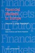 Financial Markets in Europe Towards a Single Regulator?