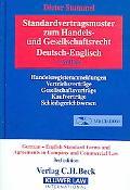 Standardvertragsmuster Zum Handels-Und Gesellschaftsrecht, Deutsch-Englisch / German-English...