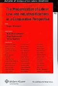 The Modernization of Labour Law and Industrial Relations in a Comparative Perspective