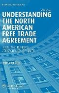 Understanding the North American Free Trade Agreement 3e Revised