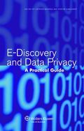 E-Discovery and Privacy : A Practical Guide