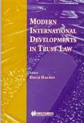 Modern International Developments in Trust Law