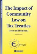 Impact of Community Law on Tax Treaties Issues and Solutions