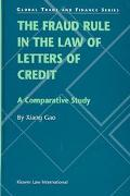 Fraud Rule in the Law of Letters of Credit A Comparative Study