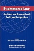 E-Commerce Law National and Transnational Topics and Perspectives