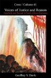 Voices of Justice and Reason: Apartheid and Beyond in South African Literature (Cross/Cultur...