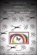Towards a Transcultural Future: Literature and Human Rights in a ' Post'-Colonial World. Asn...