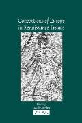 Conceptions of Europe in Renaissance France Essays in Honour of Keith Cameron