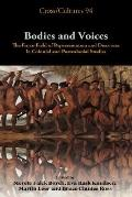 Bodies and Voices