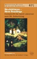 Neulektren - New Readings: Festschrift Fr Gerd Labroisse Zum 80. Geburtstag.