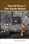 Harold Pinters the Dumb Waiter