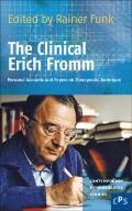 The Clinical Erich Fromm