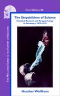 The Stepchildren of Science: Psychical Research and Parapsychology in Germany, <I>c</I>. 187...