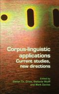 Corpus-linguistic applications: Current studies, new directions. (Language & Computers)