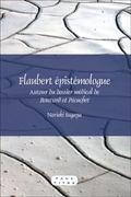 Flaubert épistémologue : Autour du dossier médical de Bouvard et Pécuchet