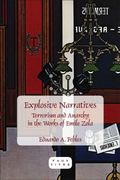 Explosive Narratives : Terrorism and Anarchy in the Works of Emile Zola