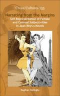 Narrating from the Margins.: Self-Representation of Female and Colonial Subjectivities in Je...
