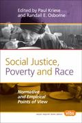 Social Justice, Poverty and Race : Normative and Empirical Points of View