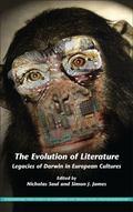 Evolution of Literature : Legacies of Darwin in European Cultures
