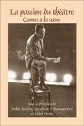 Passion du Th��tre : Camus � la Sc�ne