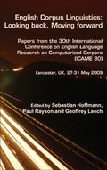 English Corpus Linguistics : Papers from the 30th International Conference on English Langua...