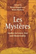 Myst�res : Studies in Genre, Text and Theatricality