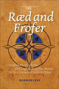 R�d and Frofer : Christian Poetics in the Old English Froferboc Meters