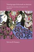 T�moignages Fictionnels Au F�minin : Une R��criture des Blancs de la Guerre Civile Alg�rienne