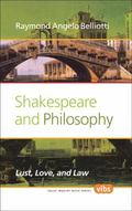 Shakespeare and Philosophy : Lust, Love, and Law