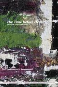 Time Before Death : Twentieth-Century Memoirs