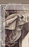 Life Writing and Schizophrenia: Encounters at the Edge of Meaning (Clio Medica: Perspectives...