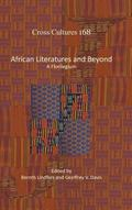 African Literatures and Beyond: A Florilegium (Cross/Cultures - Readings in the Post/Colonia...