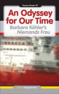 Odyssey for Our Time : Barbara K�hler�s Niemands Frau