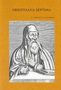 Origeniana Septima Origenes in den Auseinandersetzungen des 4. Jahrhunderts (Bibliotheca Eph...