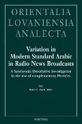 Variation in Modern Standard Arabic in Radio News Broadcasts A Synchronic Descriptive Invest...