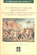 To Tou Vasileos Stephanoma/The King's Crown Essays on XVIIIth Century Culture and Literature...