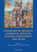 Strategies of Medieval Communal Identity Judaism, Christianity and Islam