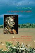 Raison Du Corps Ideologie Du Corps Et Representations De L'environnement Chez Les Mirana d'A...