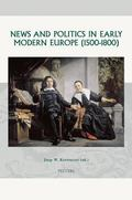 News And Politics in Early Modern Europe