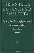 Apocrypha, Pseudepigrapha, and Armenian Studies Collected Papers