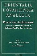 Power and Architecture Monumental Public Architecture in the Bronze Age Near East and Aegean