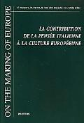 La Contribution de la Pensee Italienne a la Culture Europeenne: Actes du Colloque internatio...