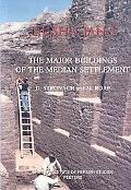Nush-i Jan I: The Major Buildings of the Median Settlement
