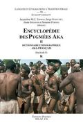Encyclopedie DES Pygmees AKA II